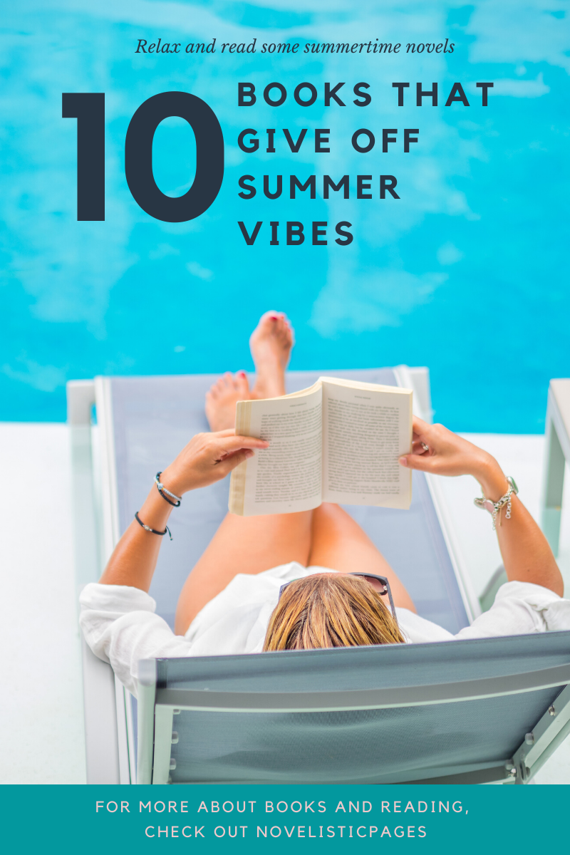 BOOKS THAT GIVE OFF SUMMER VIBES Summer reading